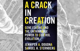 "Cover of ""A Crack in Creation"" CRISPR book from Jennifer Doudna and Samuel Sternberg"